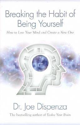 YOURSELF BREAKING HABIT THE BEING OF